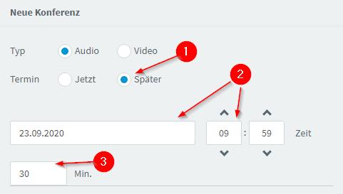 """Das Bild zeigt einen Bildschirm-Ausschnitt, wo man bei einer Planung einer neuen Konferenz """"Später und das Datum"""" auswählt."""